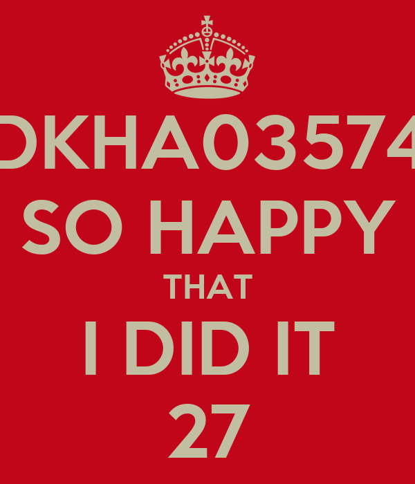 DKHA03574 SO HAPPY THAT I DID IT 27