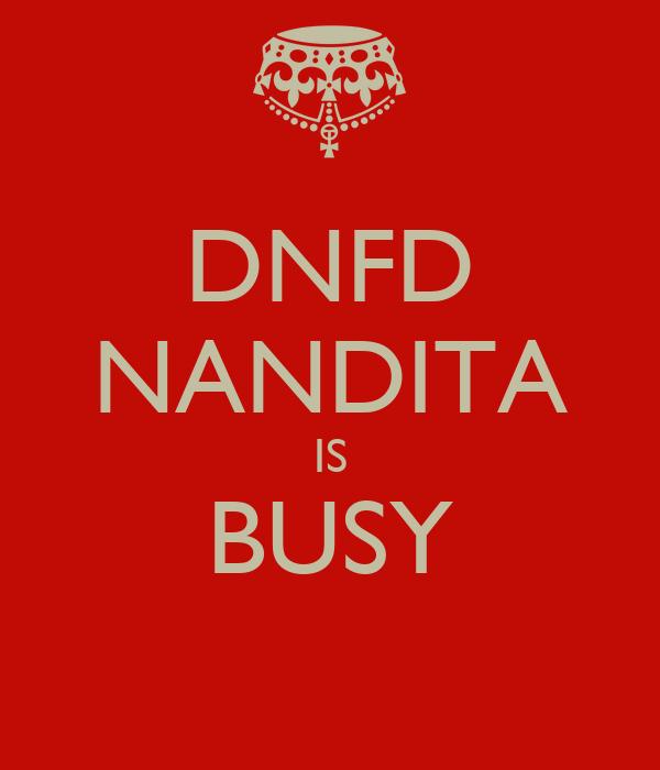 DNFD NANDITA IS BUSY