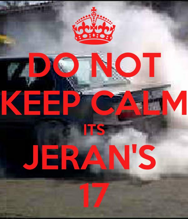DO NOT KEEP CALM ITS JERAN'S  17
