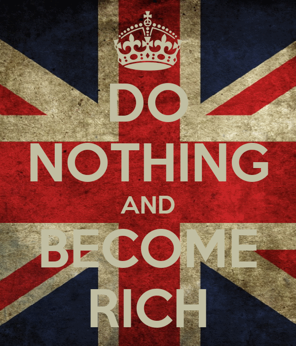 DO NOTHING AND BECOME RICH