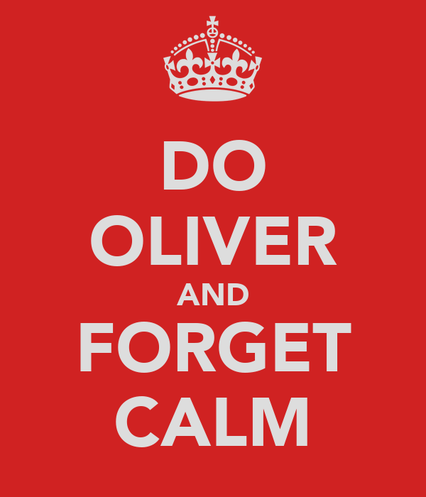 DO OLIVER AND FORGET CALM