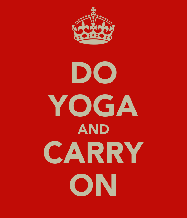 DO YOGA AND CARRY ON