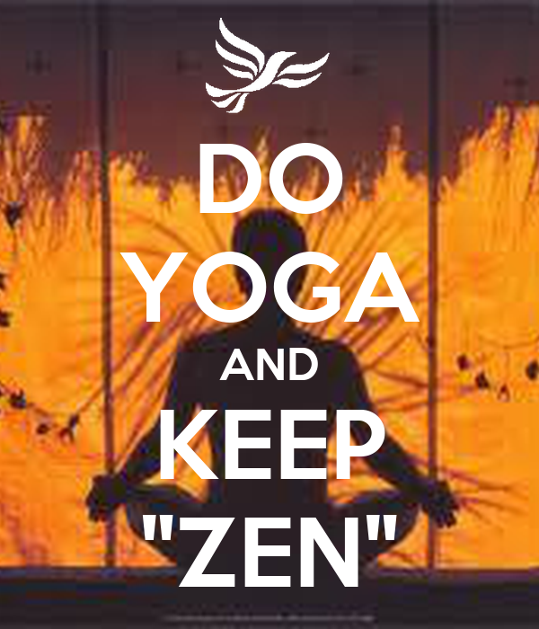 "DO YOGA AND KEEP ""ZEN"""