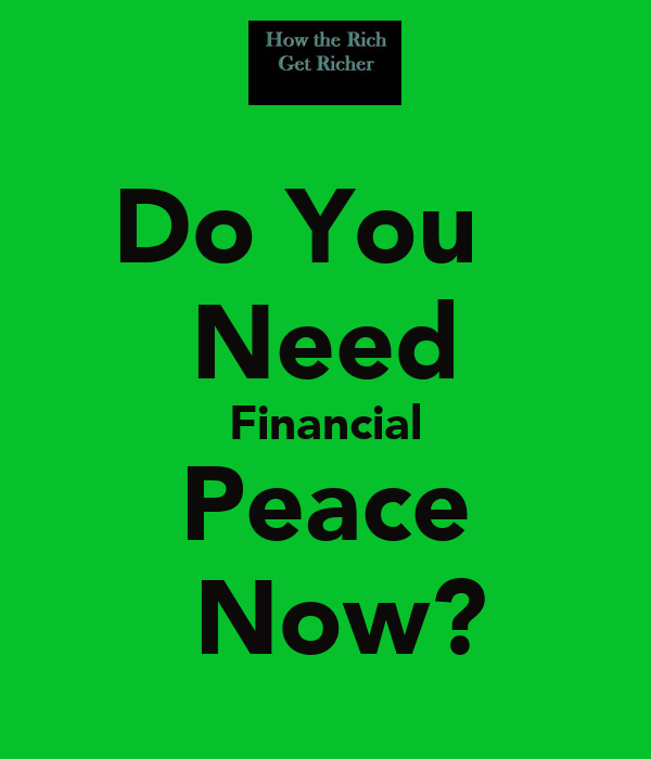 Do You   Need Financial Peace  Now?