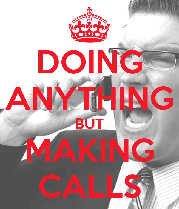 DOING ANYTHING BUT MAKING CALLS