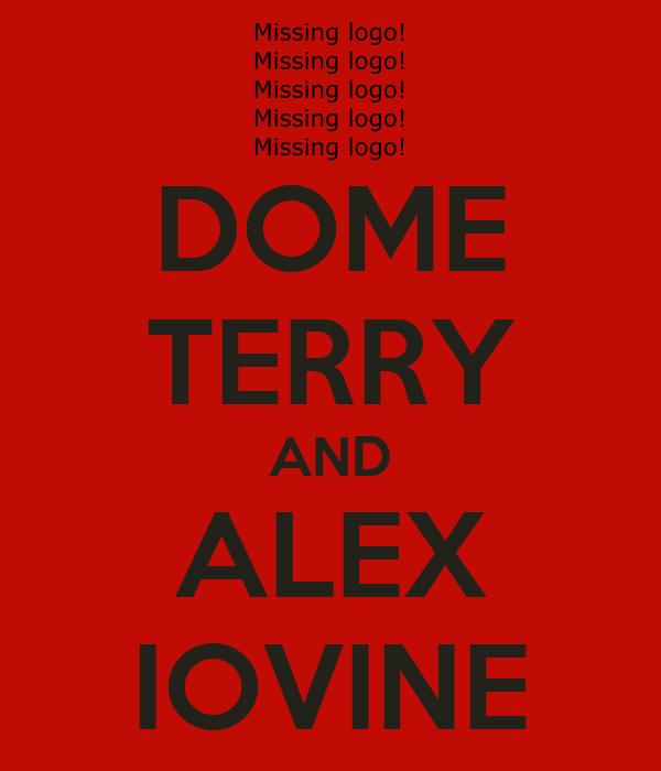 DOME TERRY AND ALEX IOVINE
