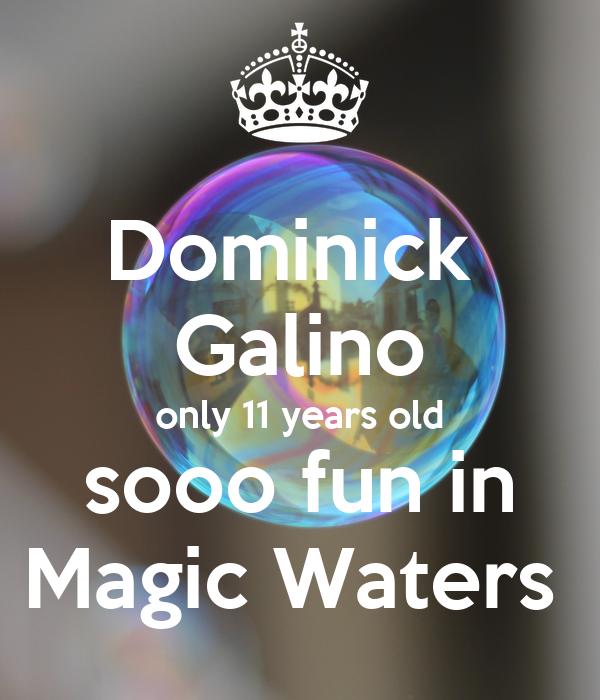 Dominick  Galino only 11 years old sooo fun in Magic Waters