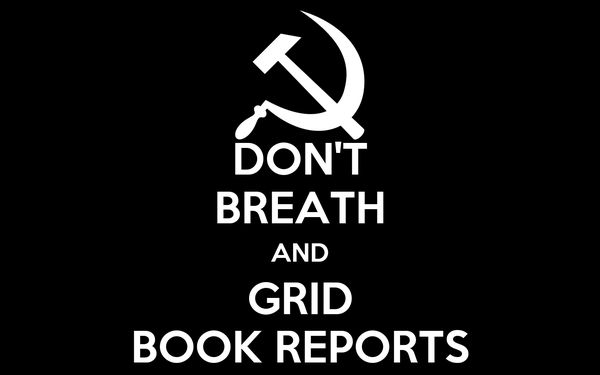 DON'T BREATH AND GRID BOOK REPORTS