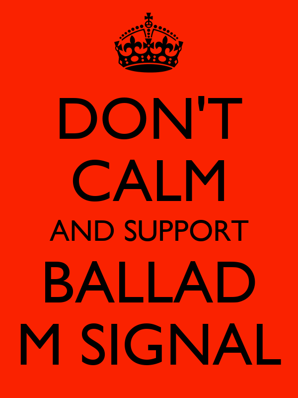 DON'T CALM AND SUPPORT BALLAD M SIGNAL