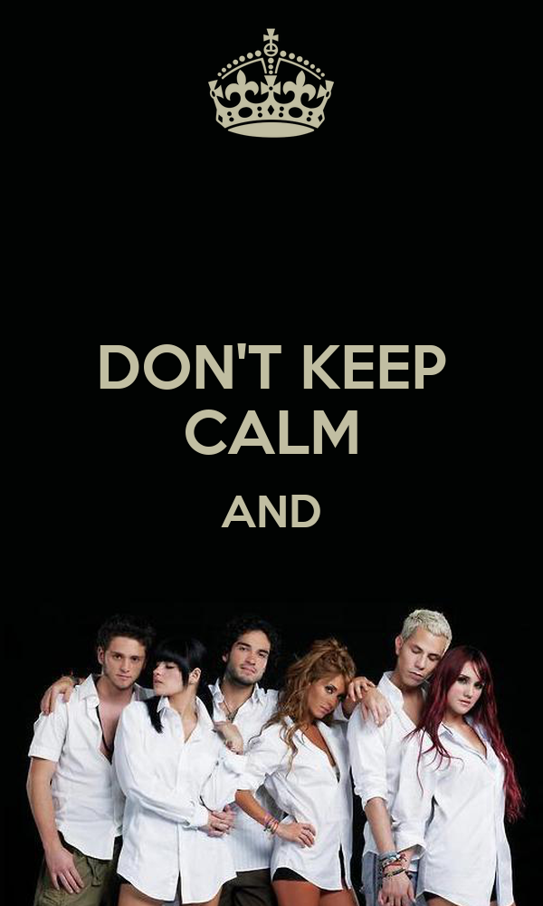 DON'T KEEP CALM AND
