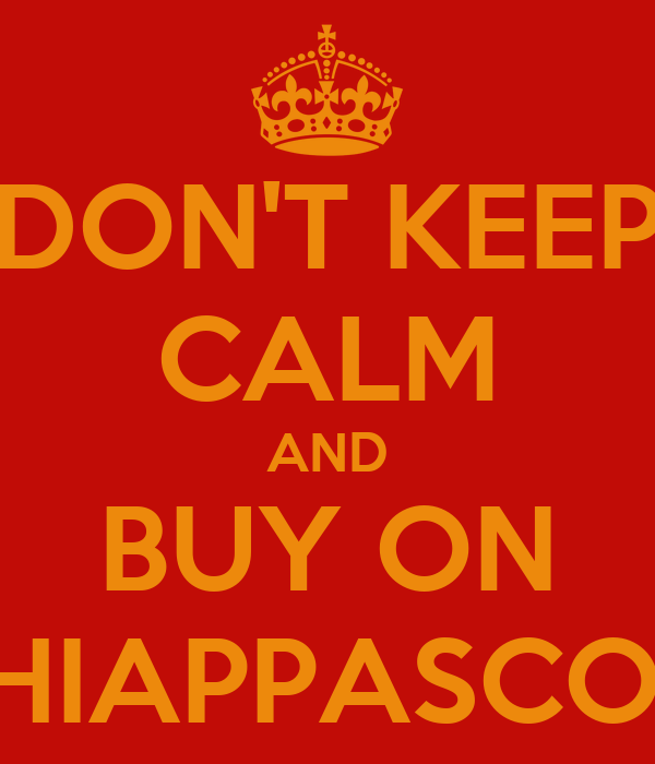 DON'T KEEP CALM AND BUY ON ACCHIAPPASCONTI.it