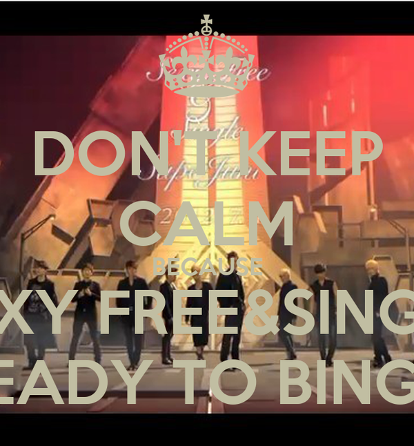 DON'T KEEP CALM BECAUSE SEXY FREE&SINGLE READY TO BINGO