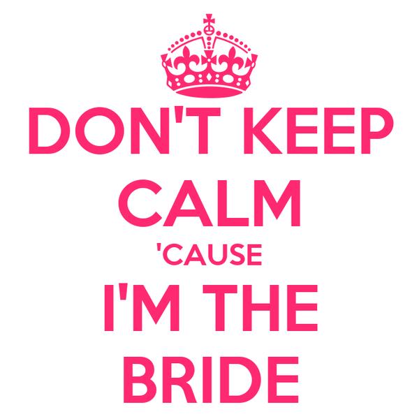 The Bride Cause 61