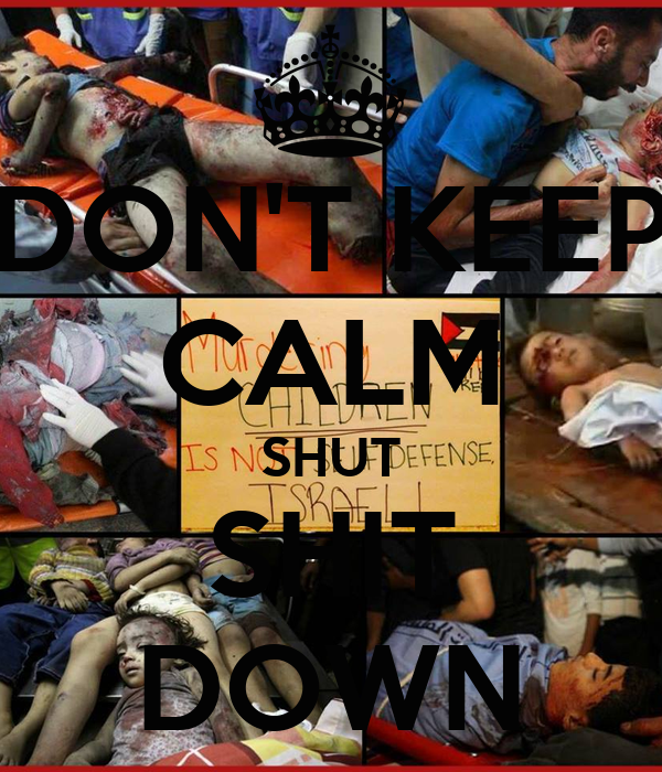 DON'T KEEP CALM SHUT SHIT DOWN