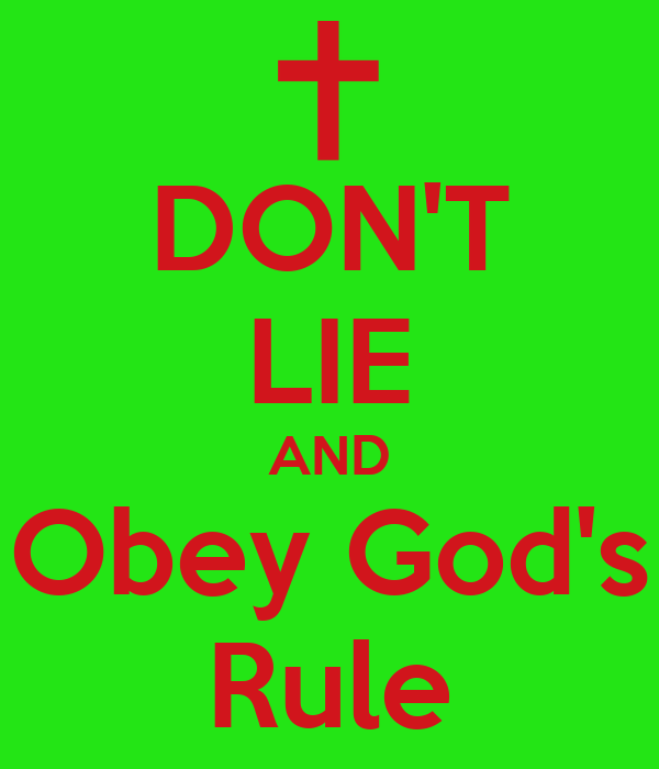 DON'T LIE AND Obey God's Rule