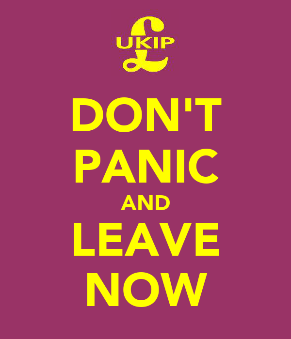 DON'T PANIC AND LEAVE NOW