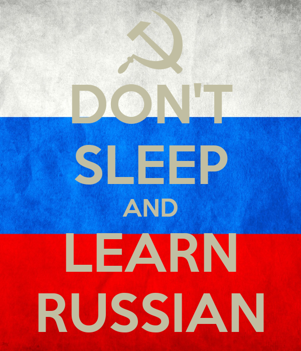 DON'T SLEEP AND LEARN RUSSIAN