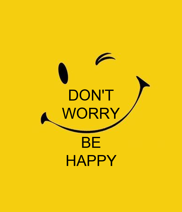 Dont Worry Lyrics Song Download: DON'T WORRY BE HAPPY Poster
