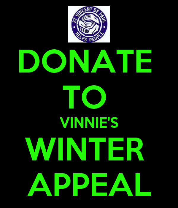 DONATE  TO  VINNIE'S WINTER  APPEAL