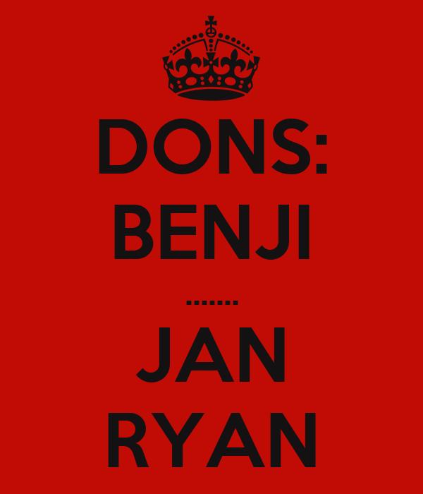 DONS: BENJI ....... JAN RYAN