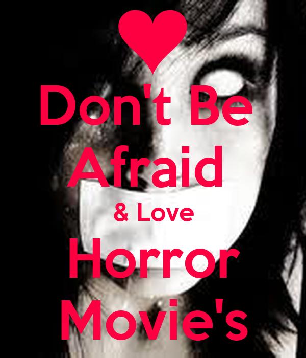 Citaten Love Horor : Don t be afraid love horror movie s poster