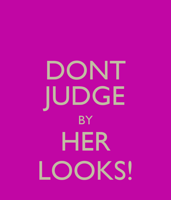 DONT JUDGE BY HER LOOKS!