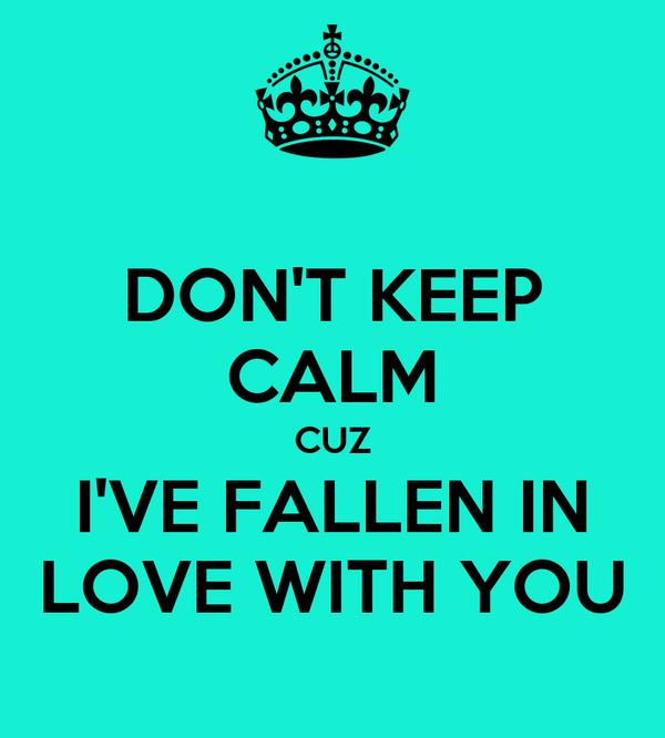 ive fallen in love