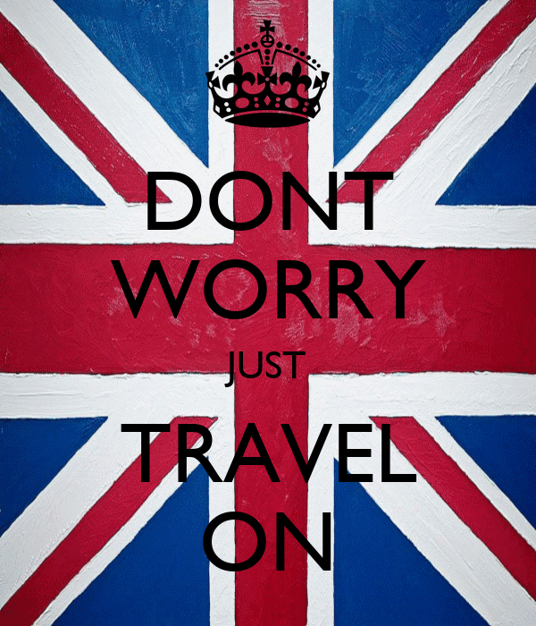 DONT WORRY JUST TRAVEL ON