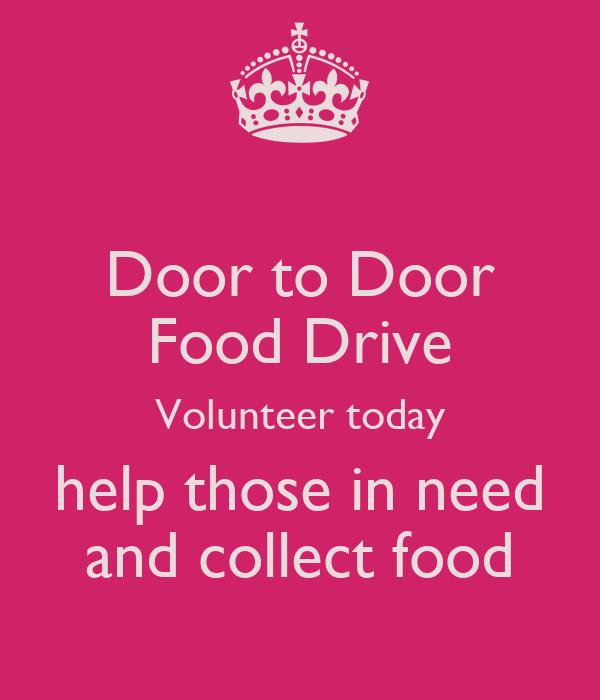 Door to Door Food Drive Volunteer today help those in need and collect food