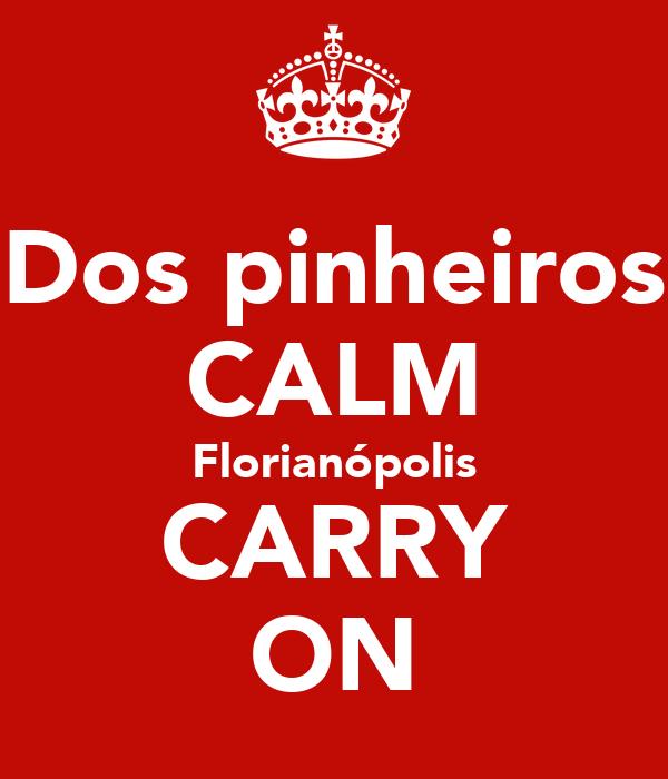 Dos pinheiros CALM Florianópolis CARRY ON