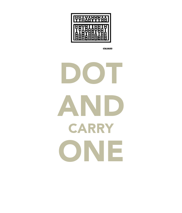 DOT AND CARRY ONE
