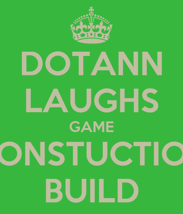 DOTANN LAUGHS GAME CONSTUCTION BUILD