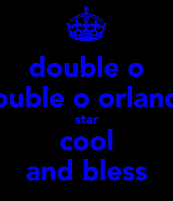 double o double o orlando star cool and bless