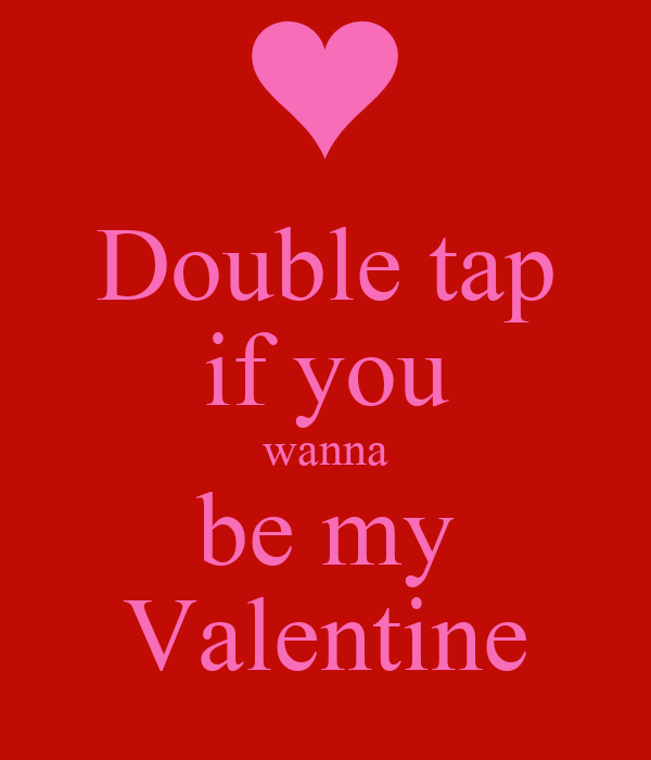 double tap if you wanna be my valentine poster david carrier