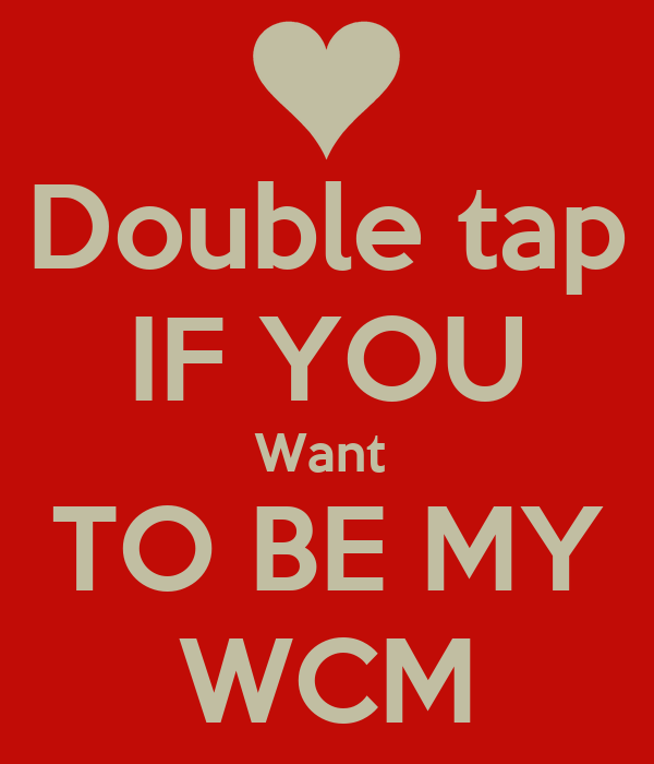 Double tap IF YOU Want TO BE MY WCM Poster | Luis | Keep Calm-o-Matic