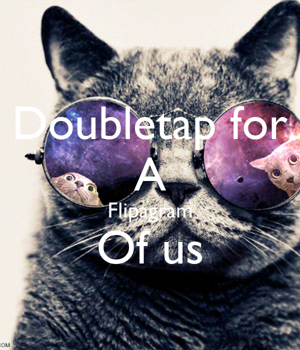Doubletap for A Flipagram Of us