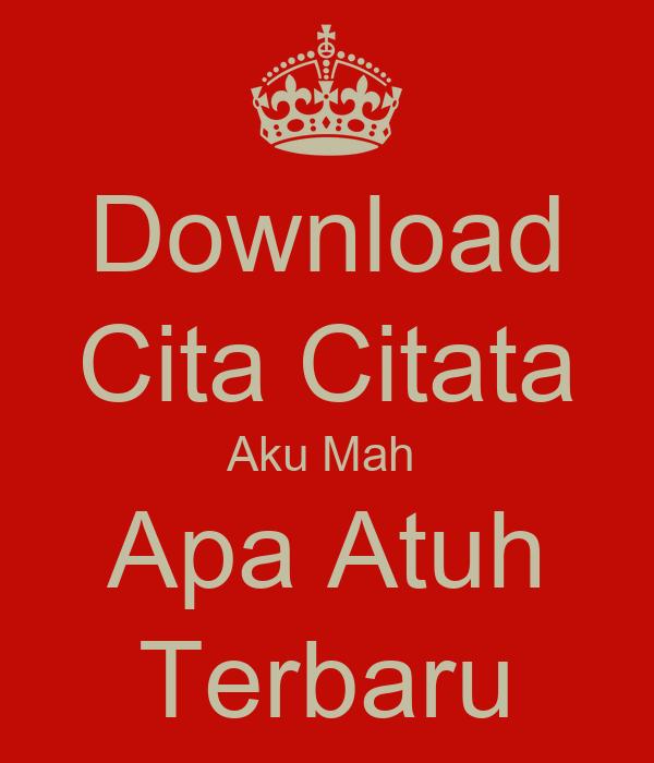 Download Cita Citata Aku Mah  Apa Atuh Terbaru