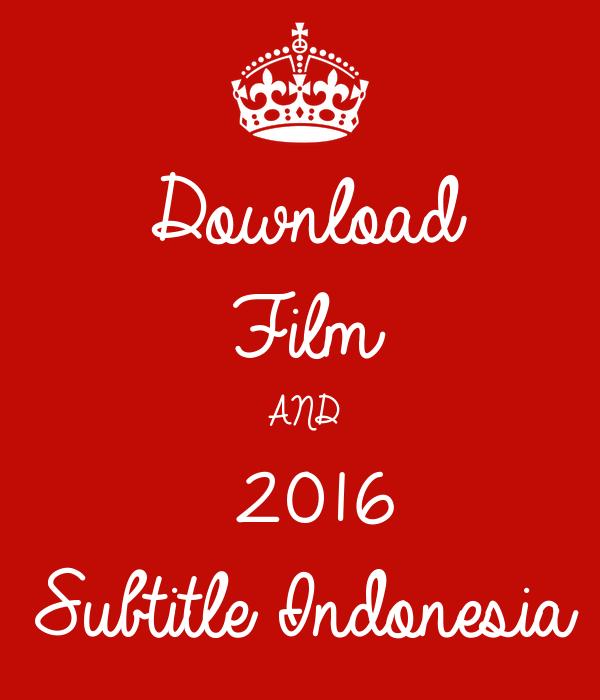 download film and 2016 subtitle indonesia poster dtevenz