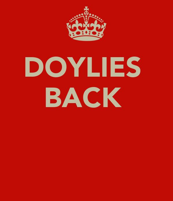 DOYLIES  BACK