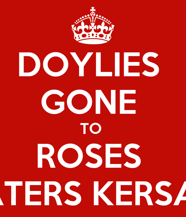 DOYLIES  GONE  TO  ROSES  LATERS KERSAL