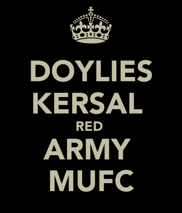 DOYLIES KERSAL  RED  ARMY  MUFC