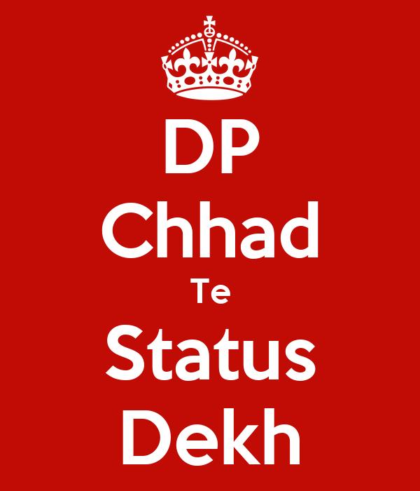 DP Chhad Te Status Dekh