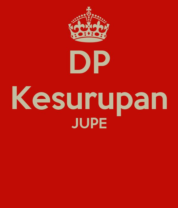 DP Kesurupan JUPE