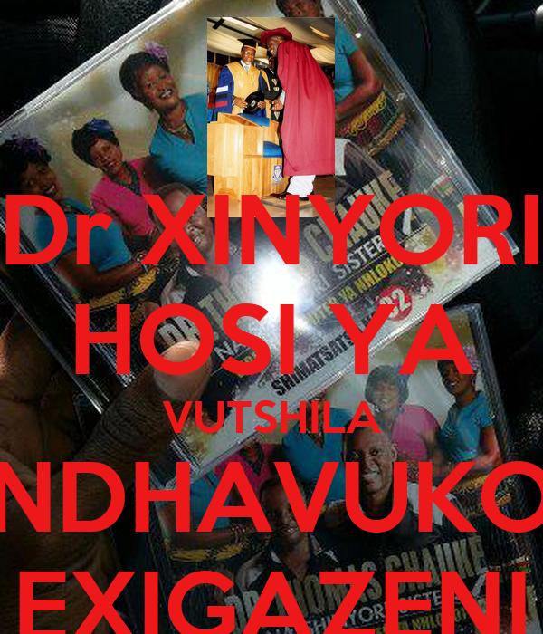 Dr XINYORI HOSI YA VUTSHILA NDHAVUKO EXIGAZENI