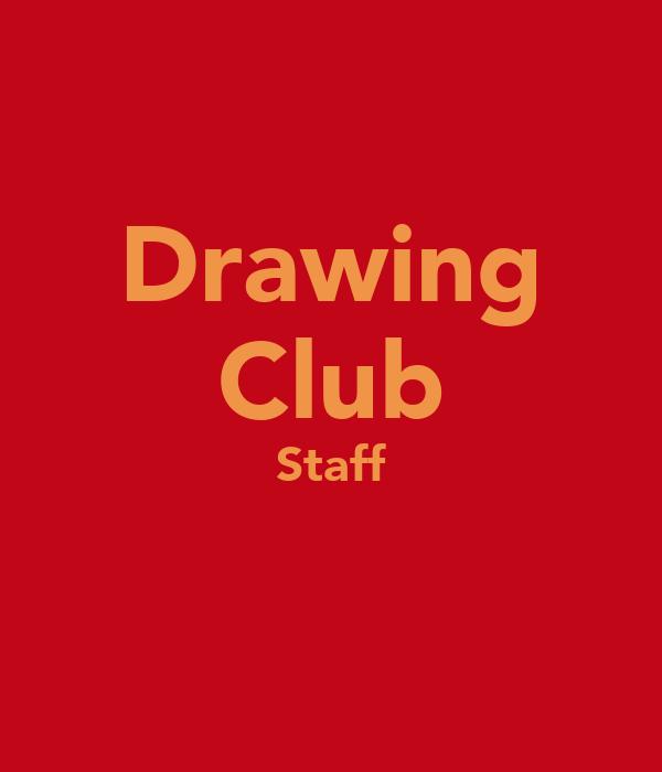 Drawing Club Staff
