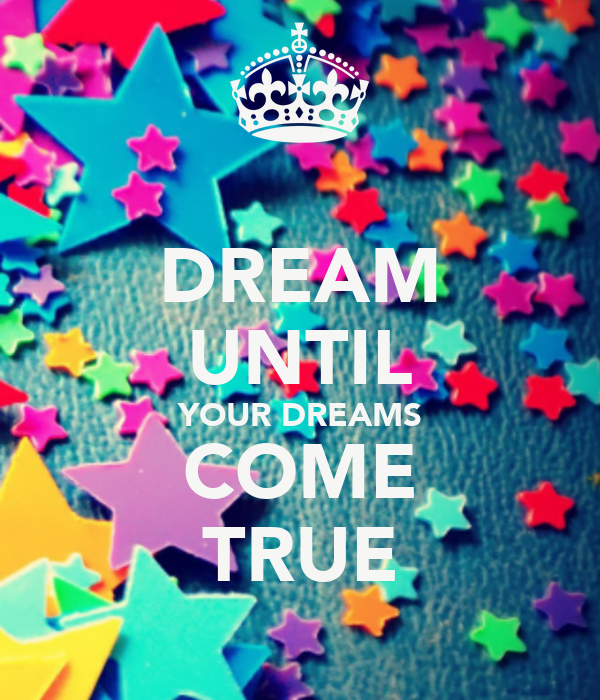 "making dreams come true essay It says, ""the secret to making your dreams come true is to wake up"" well, how  leading off with selecting a dream (step 1), each of these tips is a pull out of."