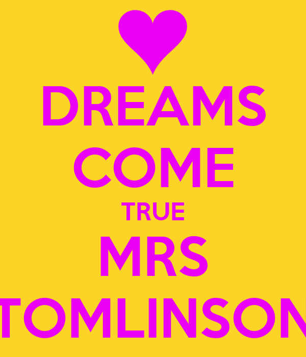 DREAMS COME TRUE MRS TOMLINSON