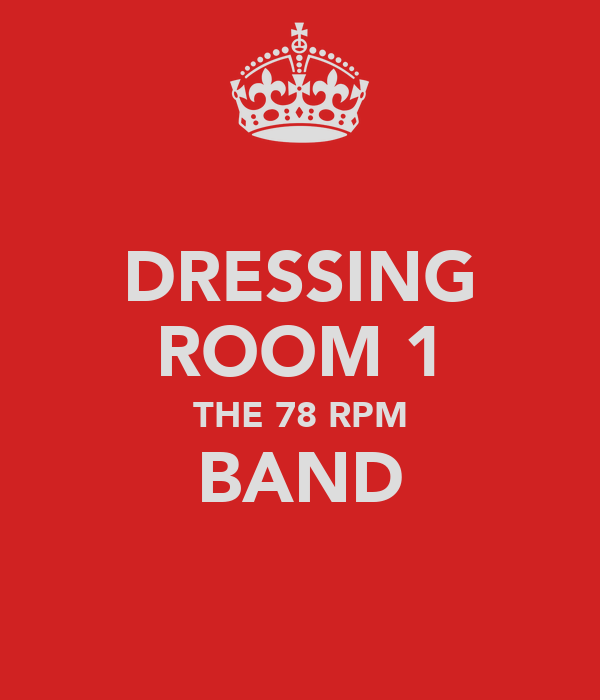 DRESSING ROOM 1 THE 78 RPM BAND