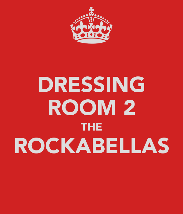 DRESSING ROOM 2 THE ROCKABELLAS
