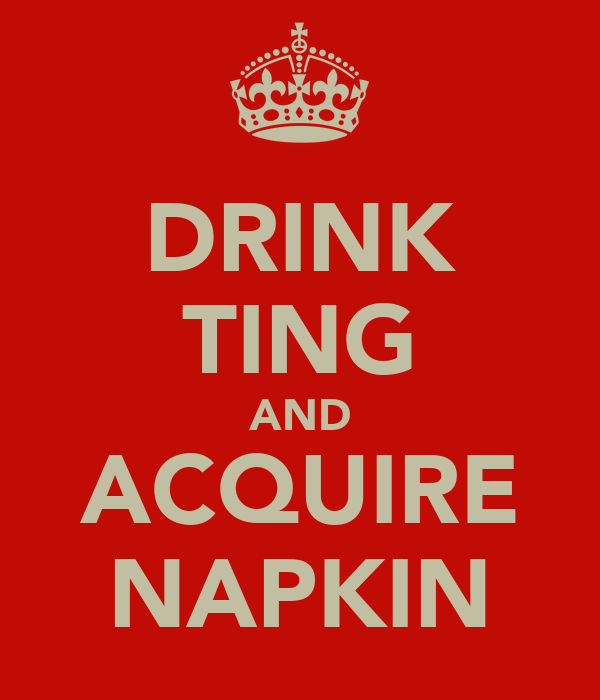 DRINK TING AND ACQUIRE NAPKIN